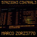 single-le-mie-parole-stazione-centrale-marco-zorzetto